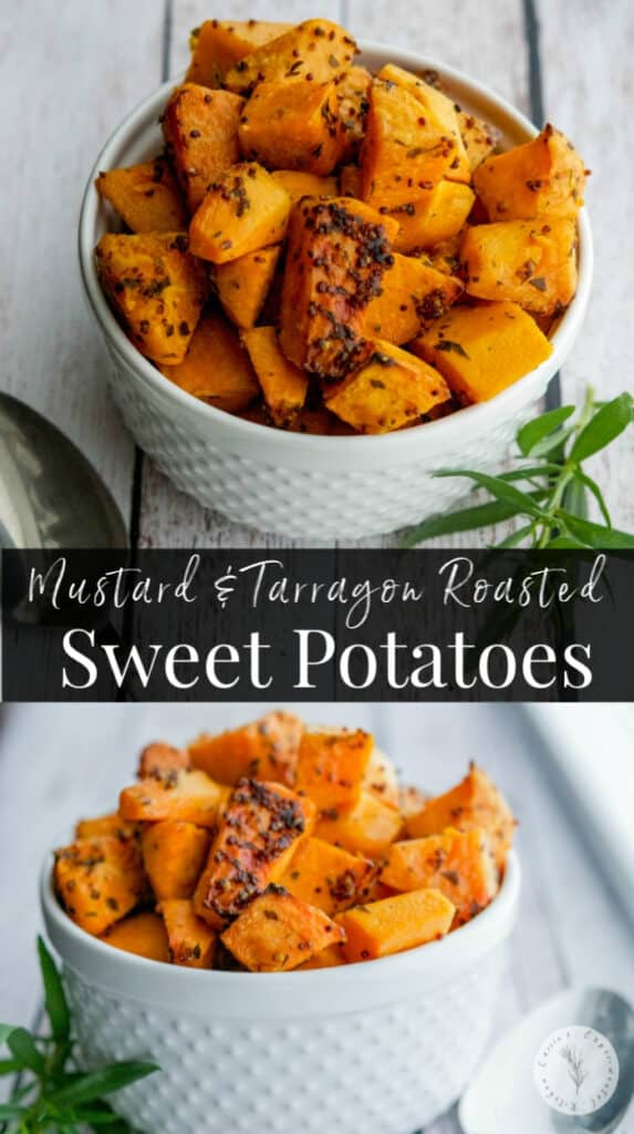 These Mustard & Tarragon Roasted Sweet Potatoes with whole grain mustard and fresh garden tarragon are a must-try side dish.