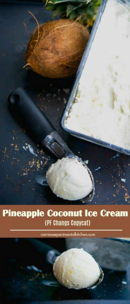 Enjoy this PF Changs copycat recipe for Pineapple Coconut Ice Creammade with coconut milk, pineapple and shredded coconut at home. It's so cool and refreshing!