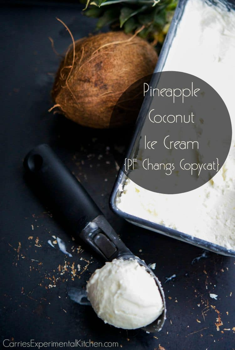 Enjoy this PF Changs copycat recipe for Pineapple Coconut Ice Cream made with coconut milk, pineapple and shredded coconut at home. It's so cool and refreshing!