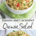 This quinoa salad using fresh garden tomatoes and cucumbers in a white balsamic vinaigrette is light and refreshing on a hot summer day.