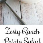 Zesty Ranch Potato Salad collage photo
