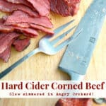 Enjoy the flavors of Fall all year long with this Slow Simmered Hard Cider Corned Beef made with Angry Orchard Hard Cider.