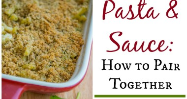 Pasta & Sauce: How to Pair Together