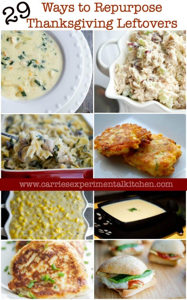 Thanksgiving is over, but like every year, you're left with a ton of leftovers. Here are 29 Ways to Repurpose Thanksgiving Leftovers and turn them into new meals your family will love. www.carriesexperimentalkitchen.com