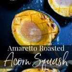 Amaretto Roasted Acorn Squash with butter and brown sugar has a buttery, almond flavor that makes this the perfect side dish for Thanksgiving.