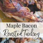 This recipe for Maple Bacon Roasted Turkey is so easy to make, you'll spend less time in the kitchen this Thanksgiving and more time with your guests.