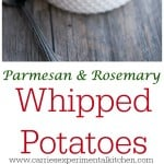 Parmesan & Rosemary Whipped Potatoes
