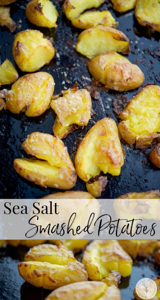 Sea Salt Smashed Potatoes made with baby potatoes, olive oil and salt are a simple, tasty side dish that dresses up any meal.