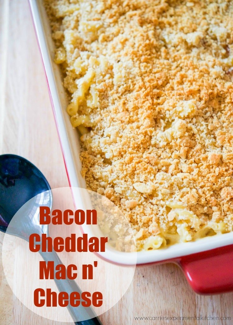 Bacon & Cheddar Mac n' Cheese - Carrie's Experimental Kitchen