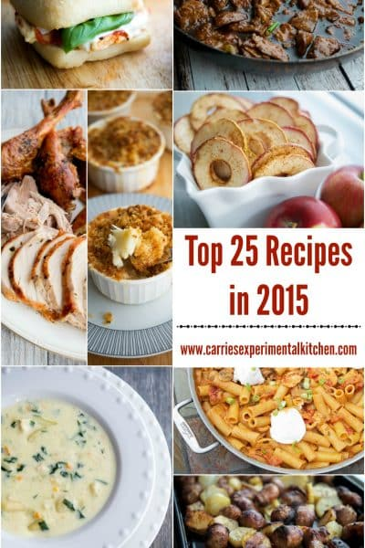 Top 25 Recipes in 2015 | CarriesExperimentalKitchen.com