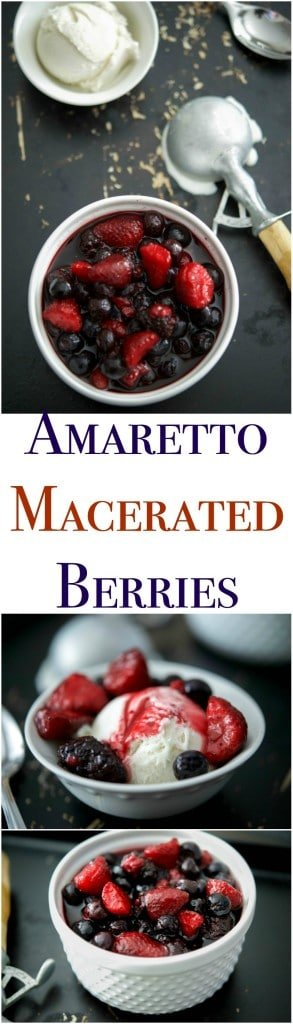 These Amaretto Macerated Berries make the perfect grown up dessert.