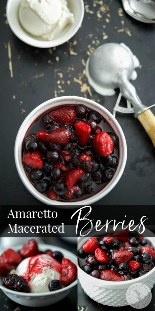 These Amaretto Macerated Berries made with a mixture of blueberries, strawberries, raspberries and Amaretto make the perfect grown up dessert.