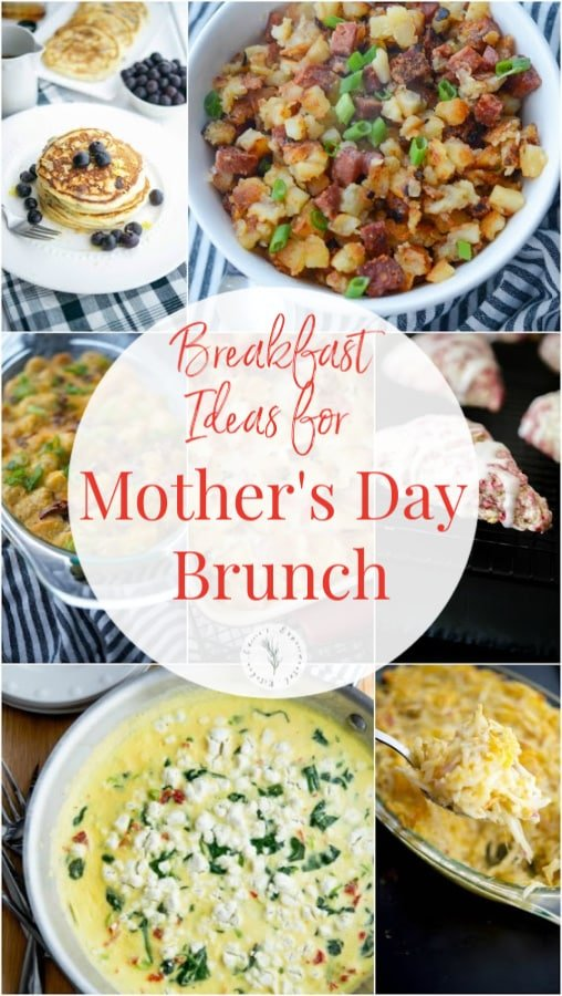 Celebrate Mom this Mother's Day by making a her home cooked meal with some of my favorite Breakfast Ideas for Mother's Day Brunch.