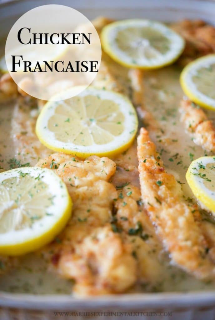 Chicken Francaise; which is tender chicken in a light, lemony sauce, is a definite crowd pleaser.