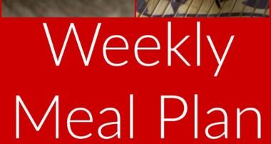 Weekly Meal Plan Week #1