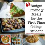 So your child is heading off to college this year, I know what that's like. Our oldest daughter has been living in her own college apartment for the last two years. Here are 63 Budget Friendly Meals for the First Time College Student, plus a list of kitchen equipment and pantry supplies to start your first kitchen.