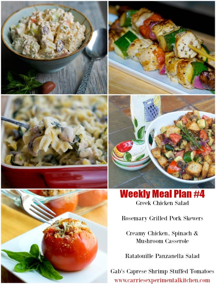 Getting dinner on the table just got that much easier with my Weekly Meal Plan geared towards creating family friendly meals that are easy to make at home using simple ingredients and directions. Check out my Weekly Meal Plan #4 including recipes for Greek Chicken Salad, Rosemary Grilled Pork Skewers, Creamy Chicken, Spinach & Mushroom Casserole, Ratatouille Panzanella Salad and Gab's Caprese Shrimp Stuffed Tomatoes.