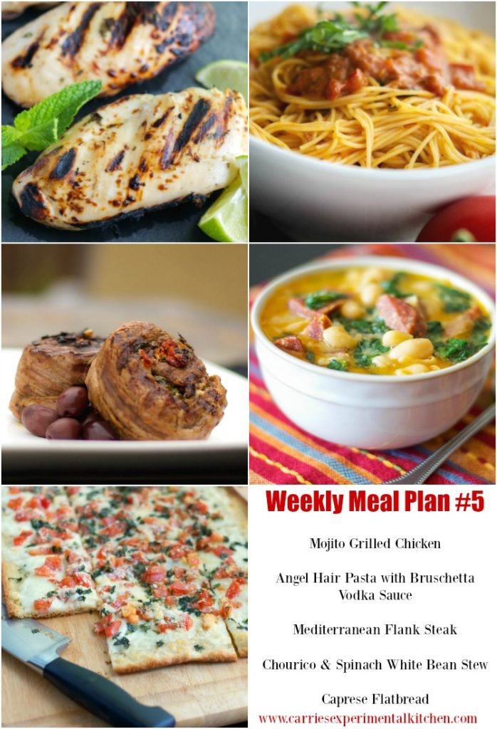 Check out my Weekly Meal Plan #5 for five new dinner recipe ideas to help get you through your hectic Summer weeknights. This weeks' recipes include Mojito Grilled Chicken, Angel Hair Pasta with Bruschetta Vodka Sauce, Mediterranean Flank Steak, Chourico & Spinach White Bean Stew and Caprese Flatbread.
