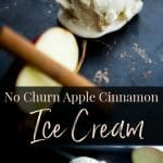Make your own No Churn Apple Cinnamon Ice Cream at home with five simple ingredients. It's a family friendly dessert the whole family will love.