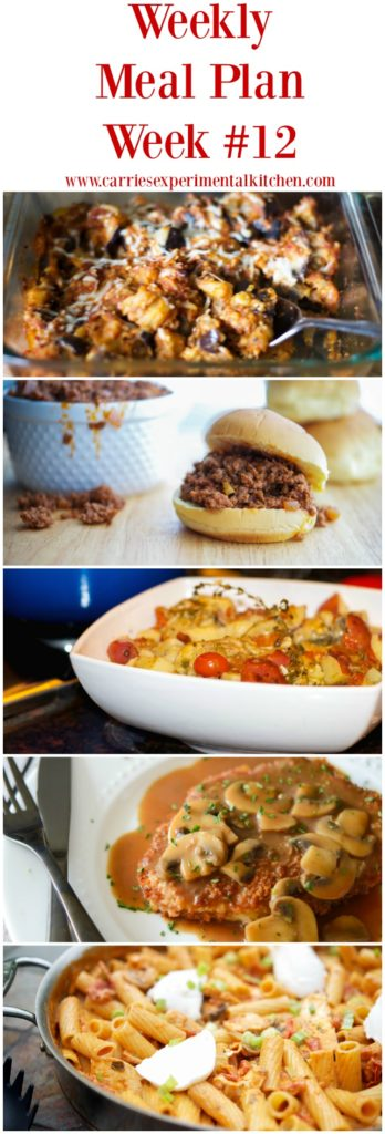 Weekly Meal Plan #12 including recipes for Deconstructed Roasted Eggplant Parmesan, Crock Pot Sloppy Joe's, Jägerschnitzel, Champagne Braised Chicken with Grape Tomatoes & Capers and Rigatoni Martino (Carraba's Copycat).