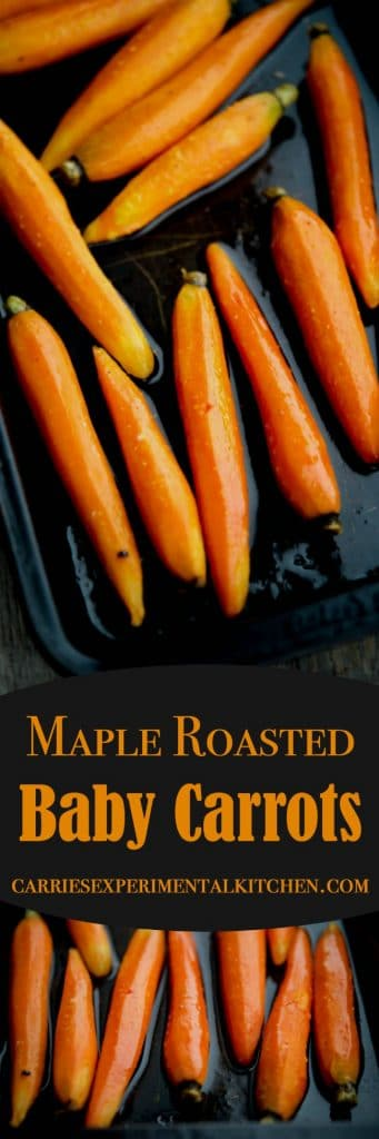 Maple Roasted Baby Carrots are simple to make, yet dress up any meal whether it be a weeknight dinner or holiday gathering.