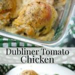 Dubliner Irish cheese, fresh slices of tomato and chopped parsley tucked under the skin of bone-in chicken thighs; then baked until tender and juicy.