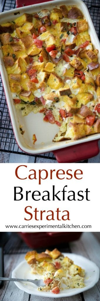 Caprese Breakfast Strata made with Italian Semolina bread, ripe plum tomatoes, fresh mozzarella, basil and eggs; then baked until golden brown.
