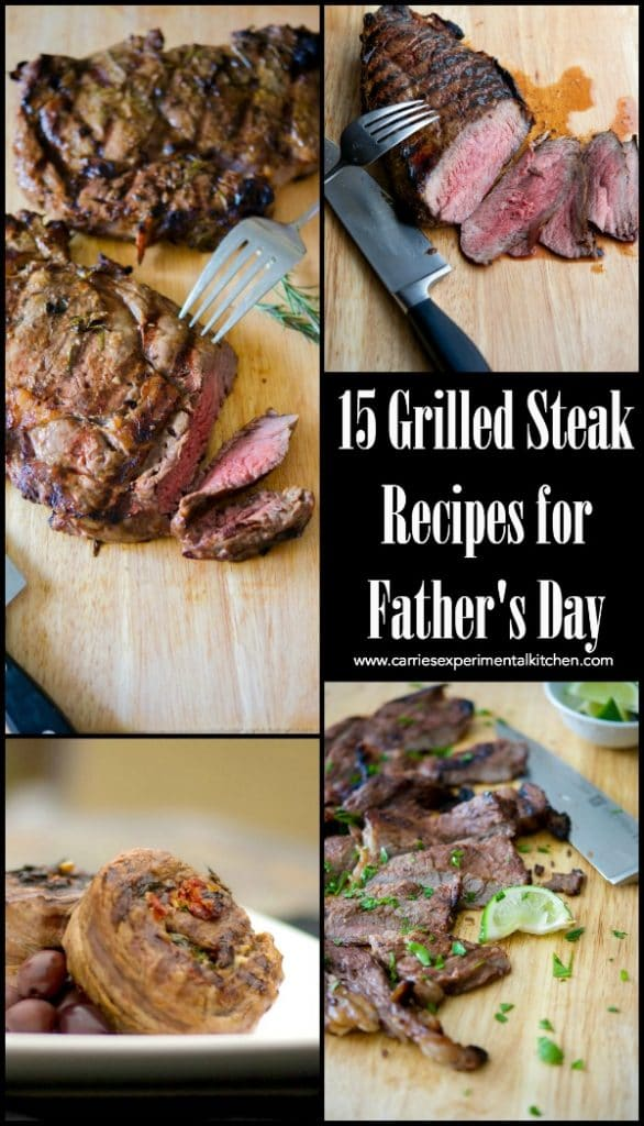 Around here, Father's Day means one thing; grilled steak. Here are 15 Grilled Steak Recipes that are sure to please every Dad this Father's Day.