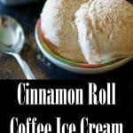 Cinnamon Roll Coffee Ice Cream made from natural ingredients like fresh brewed coffee, vanilla, cinnamon, sugar and heavy cream.