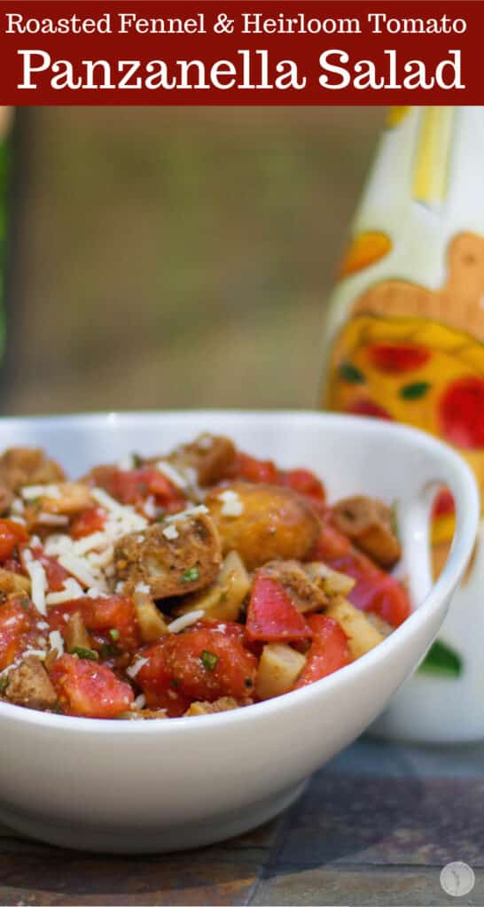 Roasted Fennel and Heirloom Tomato Panzanella Salad made with talian bread, roasted fennel and Heirloom tomatoes in a Balsamic Vinaigrette.