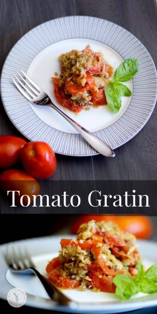 Tomato Gratin made with tomatoes, garlic, olive oil and Asiago cheese; then topped with buttery Italian breadcrumbs and baked until golden brown.