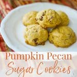 These cake-like Pumpkin Pecan Sugar Cookies make the perfect Fall afternoon snack. They're not overly sweet and perfect for dunking!