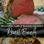 Tender Roast Beef topped with a mixture of horseradish, garlic and fresh rosemary is the perfect meal for a Sunday afternoon.