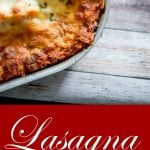 Lasagna made with a mixture of ricotta and mozzarella cheeses, layered with marinara sauce and cooked until hot and bubbly. It's the perfect Italian meal for large crowds or Sunday family dinners.