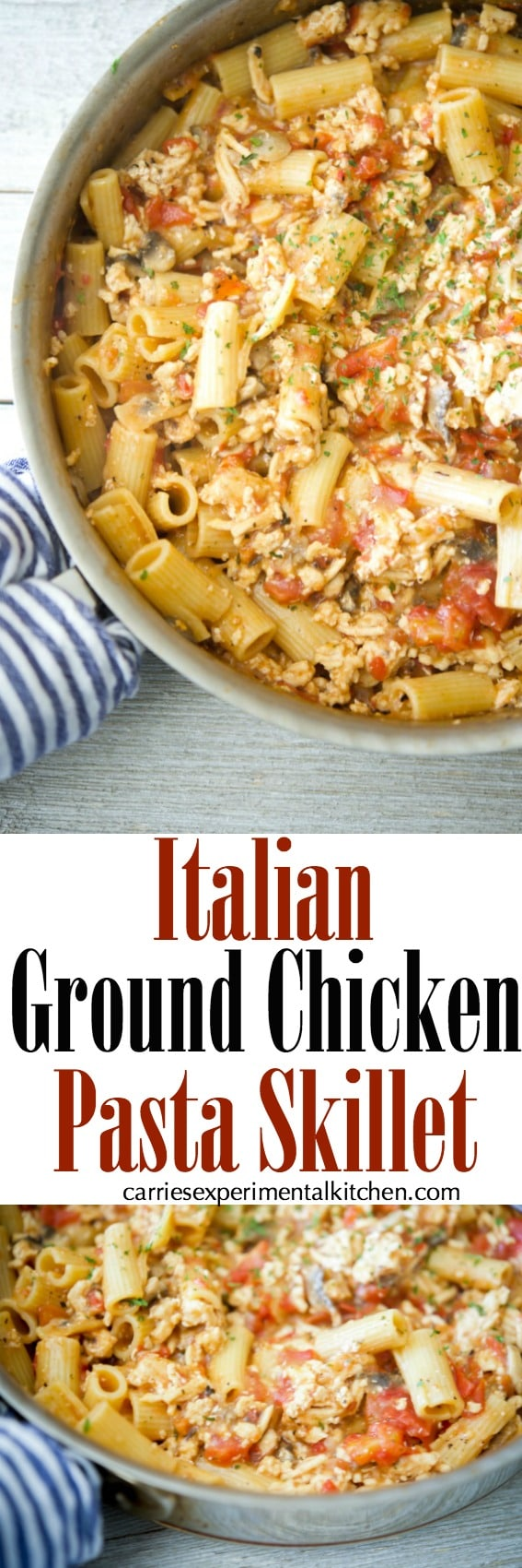 Italian Ground Chicken Pasta Skillet is a quick and easy, all-in-one meal that's deliciously flavorful without the extra mess.#pasta #skillet #chicken