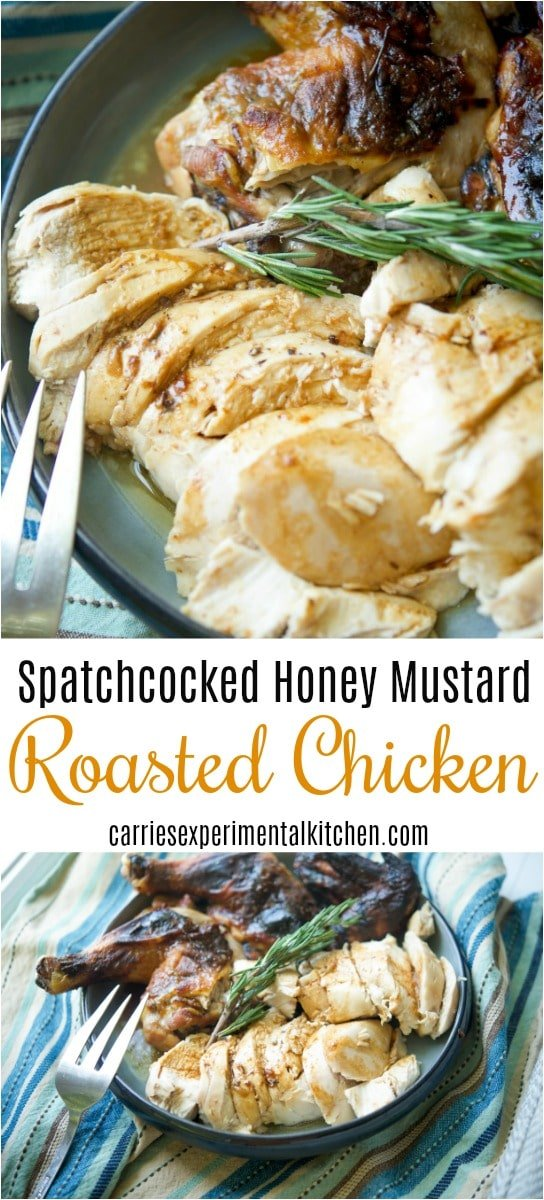 Spatchcock Honey Mustard Roasted Chicken is a delicious, quicker way to roast a whole chicken without cutting it completely into parts.#chicken #dairyfree #glutenfree #dinner