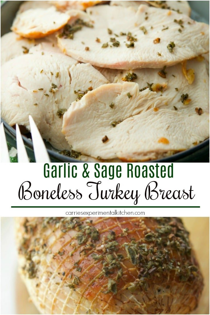 This recipe using fresh sage and minced garlic makes this Garlic & Sage Roasted Boneless Turkey Breast a simple, delicious Fall meal.  #turkey #bonelessturkey #thanksgiving #sage #dinner #sage