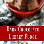 Dark Chocolate Cherry Fudgeis a simple, decadent dessert that can be made in minutes with only four ingredients. Add them to your holiday platters too!