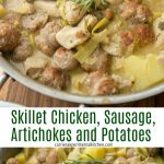 Skillet Chicken, Sausage, Artichokes and Potatoes made on top of the stove with sausage, chicken, artichoke hearts and potatoes in a white wine sauce.