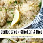 Greek Chicken & Rice made in your skillet on top of the stove is simple to make and loaded with the classic oregano and lemon flavors you love.