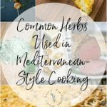 Common Herbs Used in Mediterranean Style Cooking