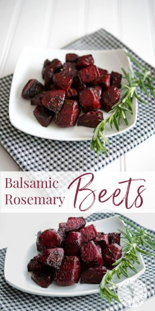 Fresh beets tossed with balsamic vinegar, fresh rosemary and extra virgin olive oil; then roasted until soft and tender. Eat them hot or cold.