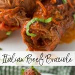 Beef Braciole is an Italian recipe made by rolling thin slices of beef that have been stuffed with prosciutto, basil, garlic, bread crumbs, EVOO and Pecorino Romano cheese.