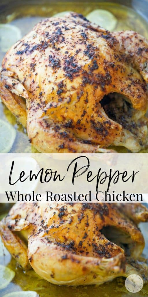 Lemon Pepper Whole Roasted Chicken using fresh lemon zest and cracked fresh black pepper is a deliciously easy recipe with a ton of flavor.