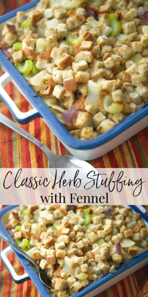 Classic Herb Stuffing with Fennel is easy to make without a lot of ingredients and adds a light anise flavor to one of Thanksgiving's popular side dishes.