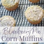 Taking shortcuts in the kitchen makes recipes like these Blueberry Pie Corn Muffins a breeze; especially when you can use boxed corn muffin mix and blueberry pie filling.