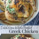 Whole roasted chicken topped with garlic, lemon zest, fresh oregano and extra virgin olive oil; then cooked in a Dutch oven.