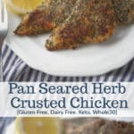 Boneless chicken breasts dredged in herbs and spices; then pan fried in extra virgin olive oil makes this a quick, easy and delicious weeknight meal.