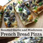 French bread pizza topped with a creamy parmesan sauce, roasted garlic, sautéed mushrooms and shredded Italian cheese blend.