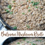 Balsamic Mushroom Risotto is a creamy, Italian rice side dish made with fresh Portobello mushrooms and Arborio rice.